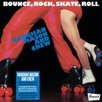 Bounce, Rock, Skate, Roll (2021 reissue)