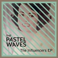 the INFLUENCERS EP