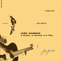 O Amor, O Sorriso E A Flor (2021 reissue)