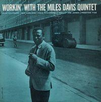 Workin' With The Miles Davis Quintet (2021 reissue)