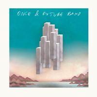 Once & Future Band (super limited colour vinyl import version)