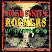 Sound System Rockers Kingston Sounds 1969-1975