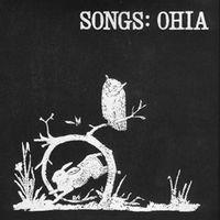 SONGS: OHIA (reissue)