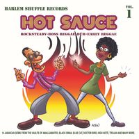 HOT SAUCE - VOLUME 1