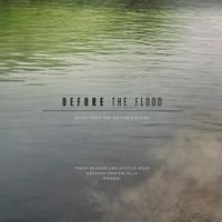 Before The Flood (Original Motion Picture Soundtrack)
