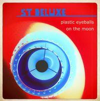 plastic eyeballs / on the moon