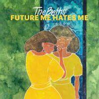 Future Me Hates Me (2021 reissue)