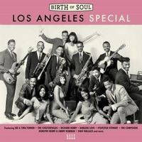 BIRTH OF SOUL ~ LOS ANGELES SPECIAL