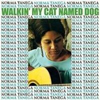 Walkin' My Cat Named Dog (Expanded & Remastered Edition)
