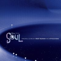 Soul (Original Score) by trent reznor and atticus ross