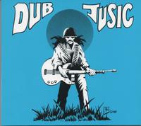 dub jusic (2016 reissue)