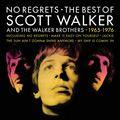 No Regrets - The Best Of Scott Walker And The Walker Brothers (2019 reissue)
