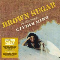 Brown Sugar Featuring Clydie King (2021 reissue)