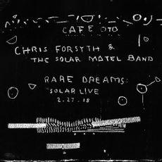 RARE DREAMS: SOLAR LIVE 2.27.18