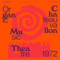 Don Cherry's New Researches featuringNaná Vasconcelos- Organic Music Theatre: Festival de jazz de Chateauvallon 1972 (2021 reissue)