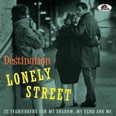 DESTINATION: LONELY STREET