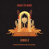 BACK TO MINE - JUNGLE (2021 repress)