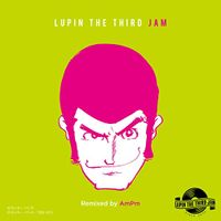 Lupin The Third Jam -Remix- (2021 reissue)
