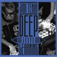 DEEP SOUND LEARNING (1993 - 2000)
