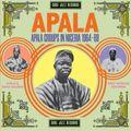 APALA: Apala Groups in Nigeria 1967-70