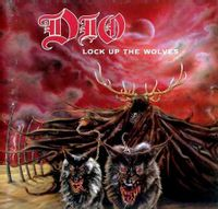 Lock Up The Wolves (2021 reissue)