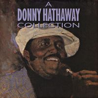 A Donny Hathaway Collection (2021 reissue)