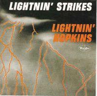 LIGHTNIN' STRIKES (2021 reissue)