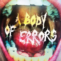 A Body of Errors