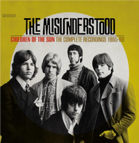 CHILDREN OF THE SUN ~ THE COMPLETE RECORDINGS 1965-66