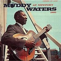 MUDDY WATERS AT NEWPORT (2021 reissue)