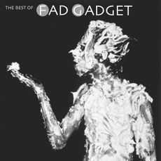 The Best Of Fad Gadget (mute 4.0)