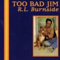 too bad jim (2014 reissue)