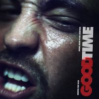 Good Time(Original Motion Picture Soundtrack)