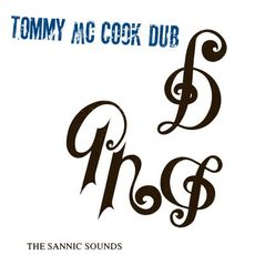 The Sannic Sounds of Tommy McCook (2019 reissue)