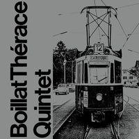 Boillat Therace Quintet (2020 reissue)