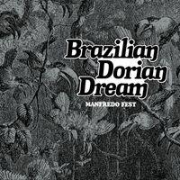 BRAZILIAN DORIAN DREAM (2020 reissue)