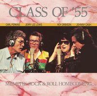 Class Of '55: Memphis Rock & Roll Homecoming (2020 reissue)