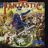 Captain Fantastic And The Brown Dirt Cowboy (2017 reissue)
