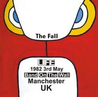 Live at Band on the Wall, Manchester 1982 (2019 reissue)