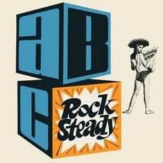 ABC ROCK STEADY: EXPANDED EDITION