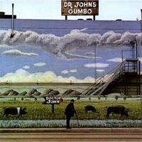 DR. JOHN'S GUMBO (2020 reissue)