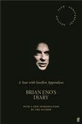 A Year with Swollen Appendices : Brian Eno's Diary (deluxe reprint)