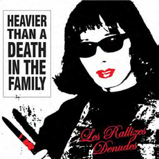 HEAVIER THAN A DEATH IN THE FAMILY (2021 reissue)