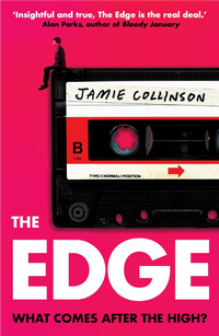 The Edge : what comes after the high?