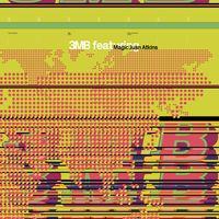 3MB feat. Magic Juan Atkins (2021 reissue)