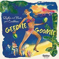 GEECHIE GOOMIE - R'N'B GONE CARIBBEAN
