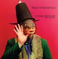 TROUT MASK REPLICA (2019 reissue)