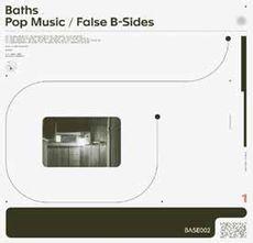 Pop Music/False B-Sides (2020 reissue)