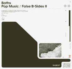 Pop Music/False B-Sides II