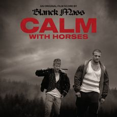 Calm With Horses (Original Score)